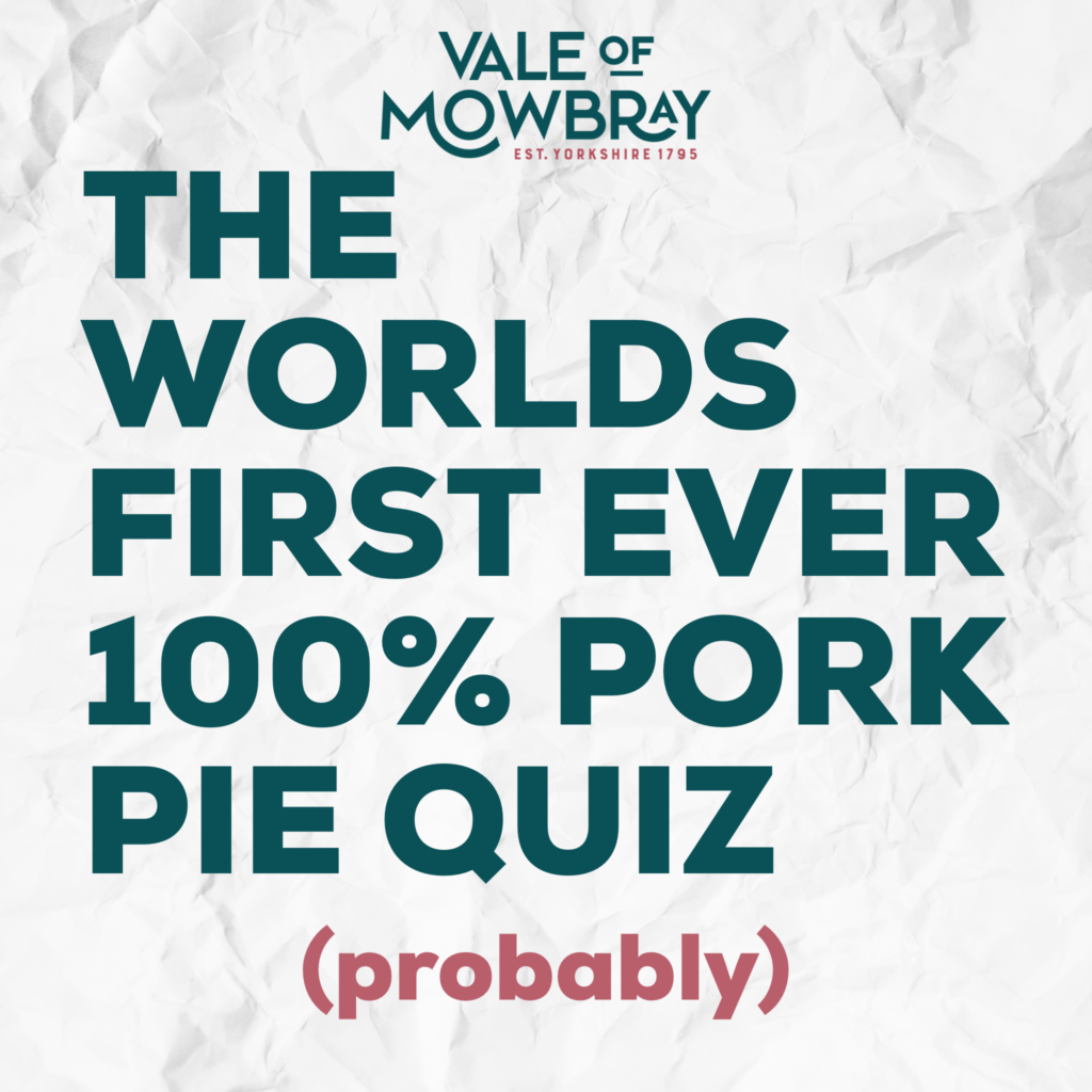The World's First Ever 100% Pork Pie Themed Quiz (probably)